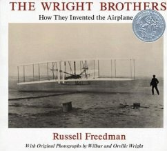 The Wright Brothers: How They Invented the Airplane - Freedman, Russell
