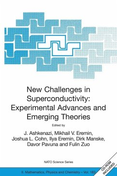 New Challenges in Superconductivity: Experimental Advances and Emerging Theories: Proceedings of the NATO Advanced Research Workshop, Held in Miami, F - Ashkenazi, J. / Eremin, Mikhail V. / Cohn, Joshua L. / Eremin, Ilya / Manske, Dirk / Pavuna, Davor / Zuo, Fuliln (eds.)