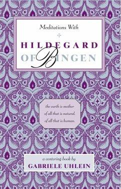 Meditations with Hildegard of Bingen