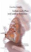 Leben nach Plan und andere Irrtümer