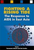 Fighting a Rising Tide: The Response to AIDS in East Asia