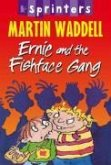 Ernie and the Fishface Gang