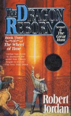 The Dragon Reborn: Book Three of ´the Wheel of Time´