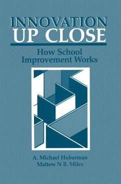 Innovation up Close - Huberman, A. Michael; Miles, Matthew B.