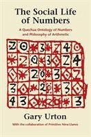 The Social Life of Numbers - Urton, Gary