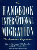 The Handbook of International Migration: The American Experience