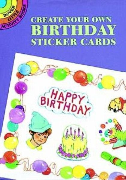 Create Your Own Birthday Sticker Cards With Stickers