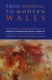 From Medieval to Modern Wales