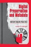 Digital Preservation and Metadata