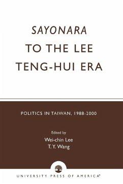 Sayonara to the Lee Teng-hui Era