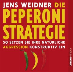 Die Peperoni Strategie - Weidner, Jens