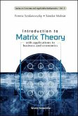 Introduction to Matrix Theory: With Applications to Business and Economics