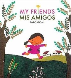 Mis Amigos = My Friends - Gomi, Taro