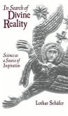 In Search of Divine Reality: Science as a Source of Inspiration
