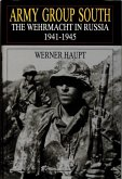 Army Group South: The Wehrmacht in Russia 1941-1945