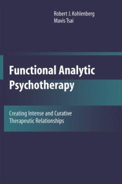 Functional Analytic Psychotherapy - Kohlenberg, Robert J.; Tsai, Mavis
