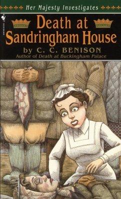 Death at Sandringham House: Her Majesty Investigates - Benison, C. C.