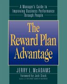 The Reward Plan Advantage: A Manager's Guide to Improving Business Performance Through People