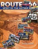 Route 66: Spirit of the Mother Road