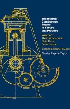 Internal Combustion Engine in Theory and Practice - Taylor, Charles Fayette