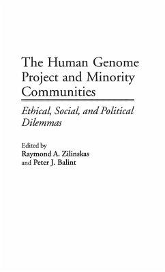 The Human Genome Project and Minority Communities - Balint, Peter; Zilinskas, Raymond