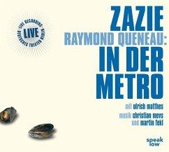 Zazie in der Metro, 2 Audio-CDs - Queneau, Raymond