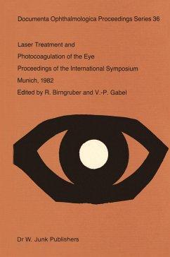 Laser Treatment and Photocoagulation of the Eye - Birngruber, R. / Gabel, V.-P. (Hgg.)