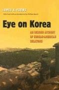 Eye on Korea: An Insider Account of Korean-American Relations - Young, James V.