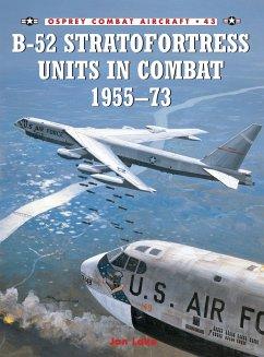 B-52 Stratofortress Units 1955-73 - Lake, John