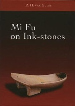 9789745240834 - Übersetzer: Van Gulik, Robert H.: Mi Fu on Ink-Stones - หนังสือ