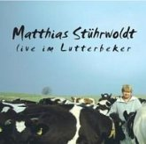 Matthias Stührwoldt live im Lutterbecker