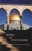 Reisefieber von Tel Aviv bis Jerusalem