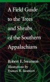 A Field Guide to the Trees and Shrubs of the Southern Appalachians