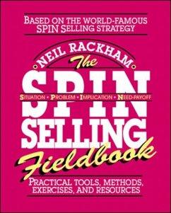 The Spin Selling Fieldbook - Rackham, Neil