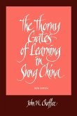 The Thorny Gates of Learning in Sung China: A Social History of Examinations, New Edition