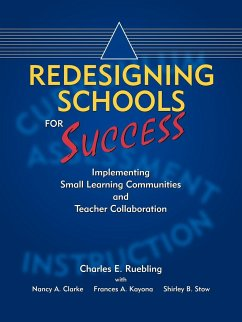 Redesigning Schools for Success: Implementing Small Learning Communities and Teacher Collaboration