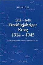 1618 – 1648 Dreißigjähriger Krieg 1914 – 1945
