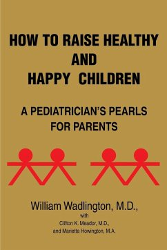 How to Raise Healthy and Happy Children