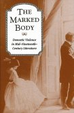 Marked Body: Domestic Violence in Mid-Nineteenth-Century Literature
