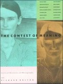 The Contest of Meaning: Critical Histories of Photography