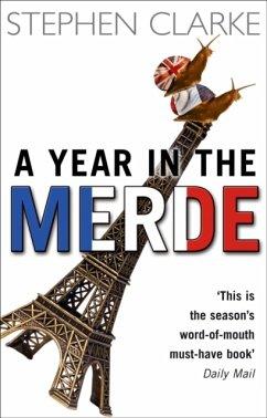 A Year in the Merde - Clarke, Stephen