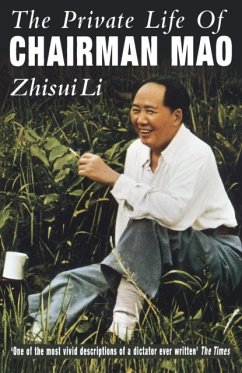 Private Life Of Chairman Mao - Li, Zhisui