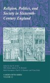 Religion, Politics, and Society in Sixteenth-Century England