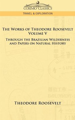The Works of Theodore Roosevelt - Volume V