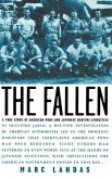 The Fallen: A True Story of American POWs and Japanese Wartime Atrocities