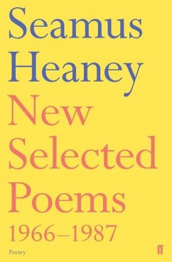 New Selected Poems 1966-1987 - Heaney, Seamus