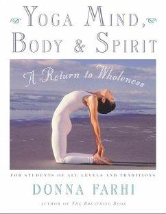 Yoga Mind, Body and Spirit - Farhi, Donna