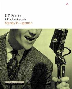 C# Primer: A Practical Approach - Lippman, Stanley B.
