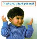 Y Ahora, Que Pasara? = What Happens Next?