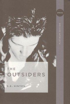 The Outsiders. Platinum Edition - Hinton, Susan E.